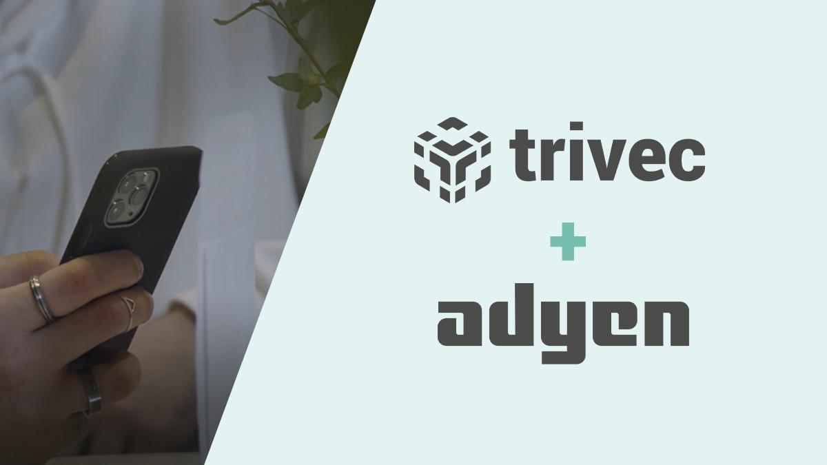 Trivec et Adyen s'associent pour aider les restaurants à numériser leur offre